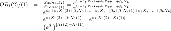 \begin{displaymath} \begin{array}{lll} OR_1(2)/(1) &=&\frac{Szansa(2)}{Szansa(1)}=\frac{e^{\beta_0+\beta_1X_1(2)+\beta_2X_2+...+\beta_kX_k}}{e^{\beta_0+\beta_1X_1(1)+\beta_2X_2+...+\beta_kX_k}}\\ &=& e^{\beta_0+\beta_1X_1(2)+\beta_2X_2+...+\beta_kX_k-[\beta_0+\beta_1X_1(1)+\beta_2X_2+...+\beta_kX_k]}\\ &=& e^{\beta_1X_1(2)-\beta_1X_1(1)}=e^{\beta_1[X_1(2)-X_1(1)]}=\\ &=& \left(e^{\beta_1}\right)^{[X_1(2)-X_1(1)]}. \end{array} \end{displaymath}